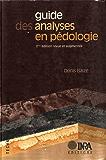 Guide des analyses en pédologie: 2e édition, revue et augmentée
