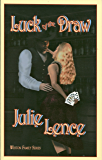 Luck of the Draw (Weston Family Series Book 1)