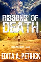 Ribbons of Death (Peacetaker Series Book 1) Kindle Edition