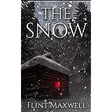 The Snow: A Supernatural Apocalypse Novel (Whiteout Book 1)