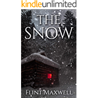 The Snow: A Supernatural Apocalypse Novel (Whiteout Book 1) book cover