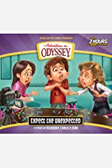 Expect the Unexpected (Adventures in Odyssey) Audio CD