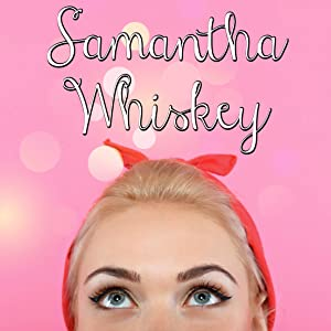 Samantha Whiskey