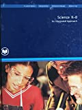 Science K-8: An Integrated Approach