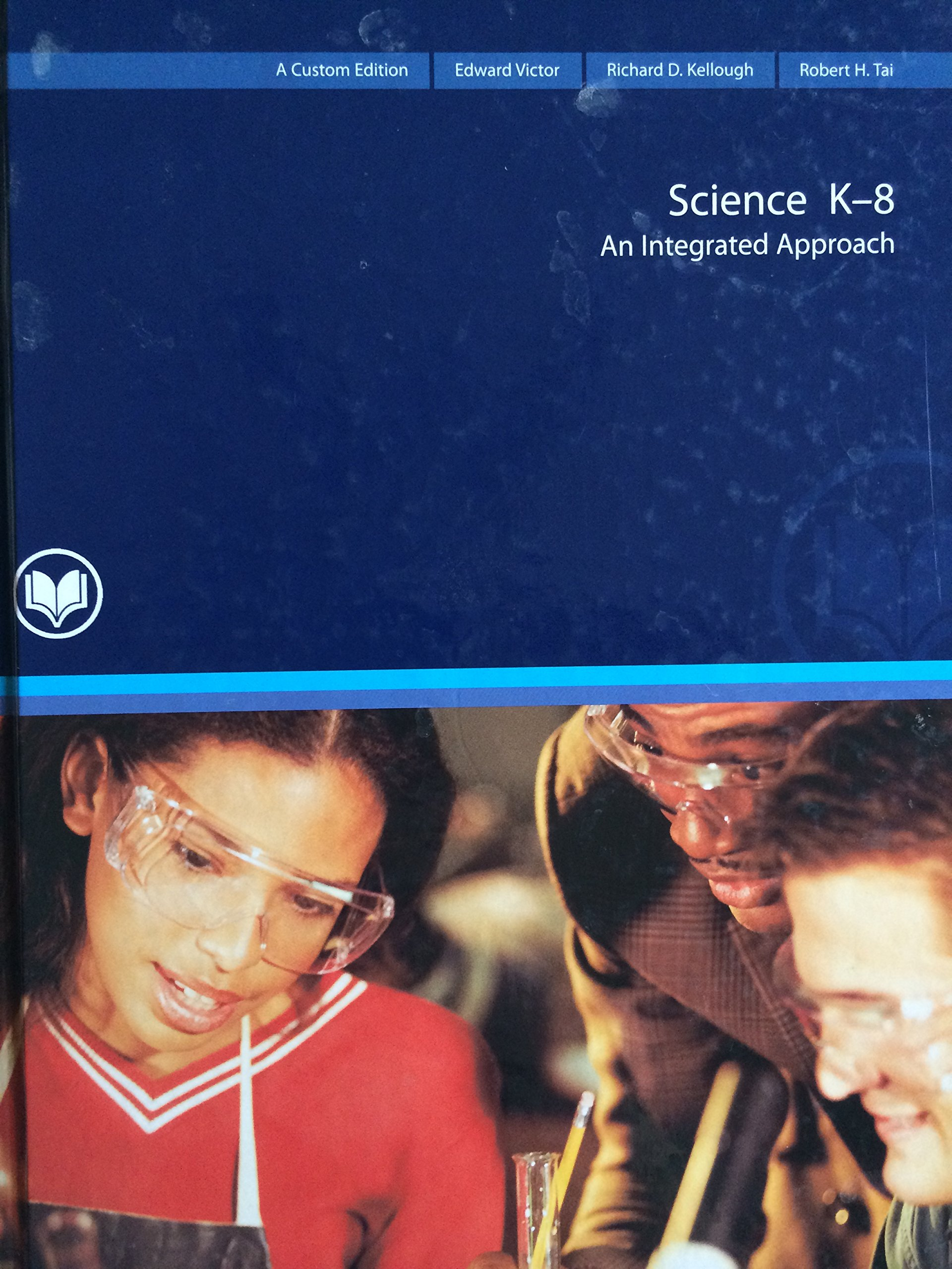 Science K-8: An Integrated Approach ebook