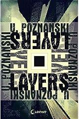 Layers: Tech-Thriller von Bestsellerautorin Ursula Poznanski (German Edition) Kindle Edition