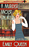 A Murder Most Unlikely: A 1920s Mystery (Mrs. Lillywhite Investigates Book 5)