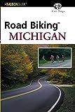 Road Biking Michigan (Road Biking Series)