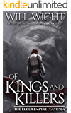Of Kings and Killers (The Elder Empire: Sea Book 3)