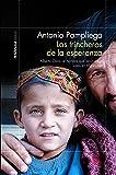 Las trincheras de la esperanza: Alberto Cairo: el hombre que reconstruye vidas en Afganistán (ODISEAS)