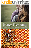 Honey Tree Farm: For the love of the beekeepers daughter