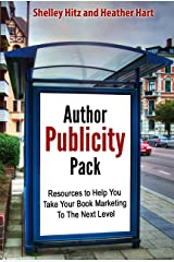Author Publicity Pack: Resources to Help You Take Your Book Marketing To The Next Level (Book Marketing Success 5) Kindle Edition