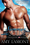 Summer with the Soldier (Holiday Encounters Book 4) (English Edition)