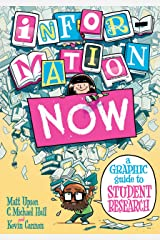 Information Now: A Graphic Guide to Student Research Kindle Edition