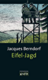 Eifel-Jagd: Der 7. Siggi-Baumeister-Krimi (Eifel-Krimi)