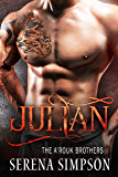 Julian (The A'rouk Brothers Book 4)