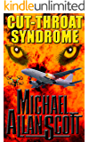 Cut-Throat Syndrome: A Lance Underphal Murder Mystery Thriller