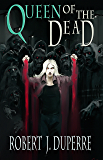 Queen of the Dead (The Infinity Trials Book 4)