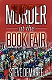 Murder at the Book Fair (Book 8 Dekker Cozy Mystery Series)