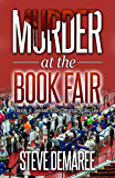 Murder at the Book Fair (Book 8 Dekker Cozy Mystery Series)