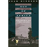 Out of Africa: and Shadows on the Grass