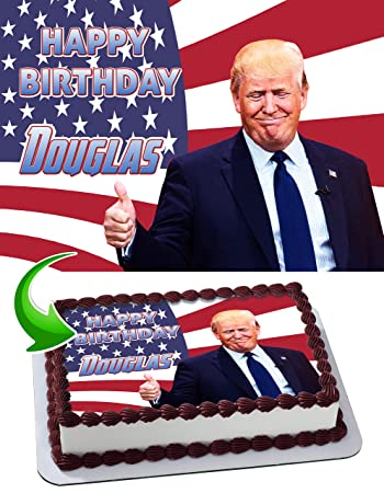 Donald Trump Edible Cake Topper Personalized Birthday 1/4 Sheet ...