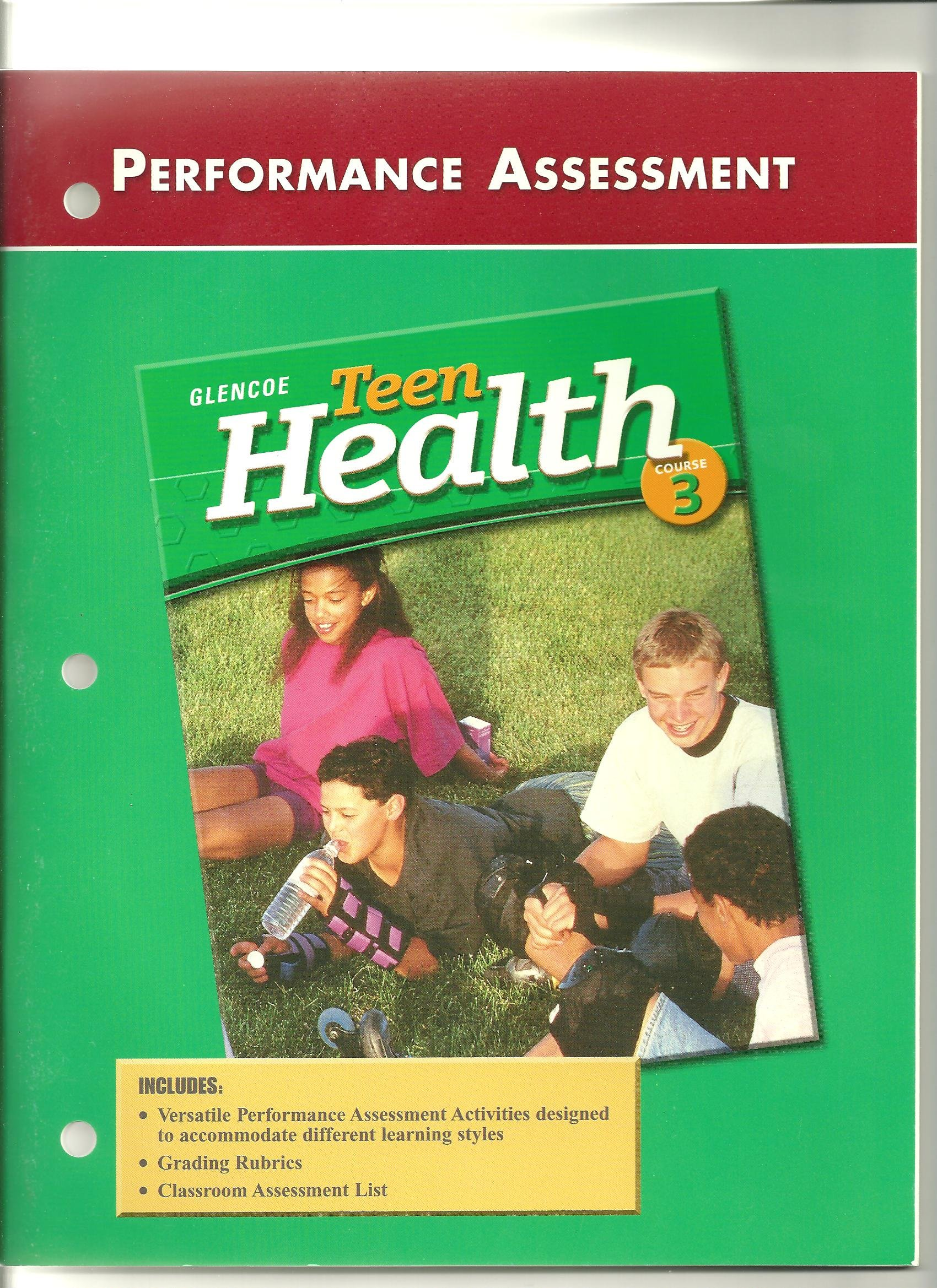 Teen Health Performance Assessment Course 3 (Glencoe) by Glencoe/McGraw Hill