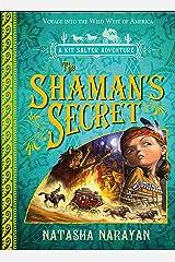 The Shaman's Secret Kindle Edition