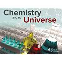 Chemistry and Our Universe: How It All Works
