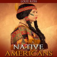 """Native Americans: American History: An Overview Of""""Native American History"""" - Your Guide to Native People, Indians, Indian History"""