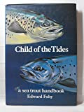 Child of the Tides: Sea Trout Handbook