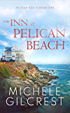 The Inn At Pelican Beach (Pelican Beach Book 1)