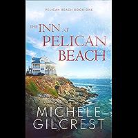 The Inn At Pelican Beach (Pelican Beach Book 1) (Pelican Beach series)