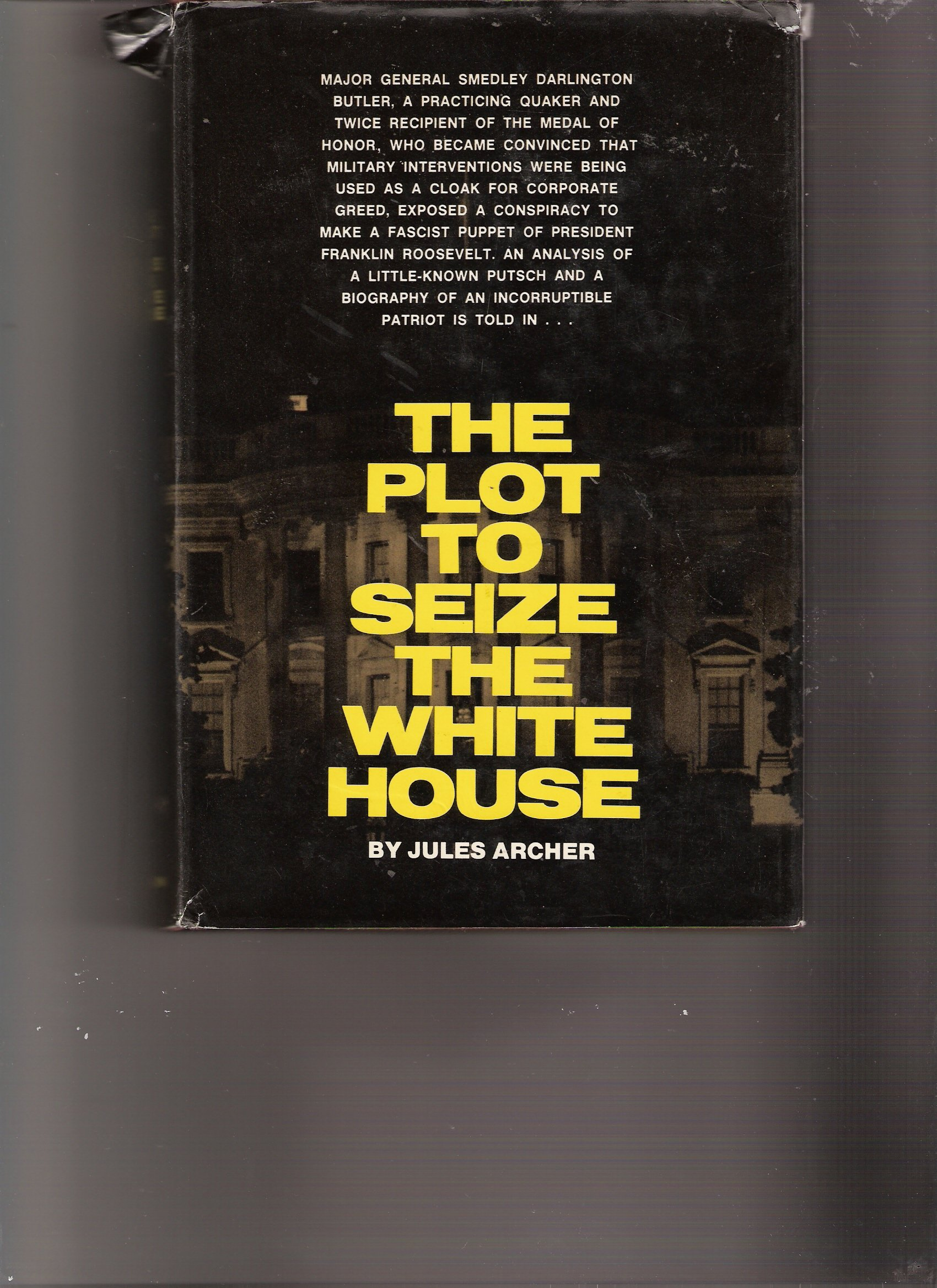 The plot to seize the White House: Amazon.es: Jules Archer: Libros