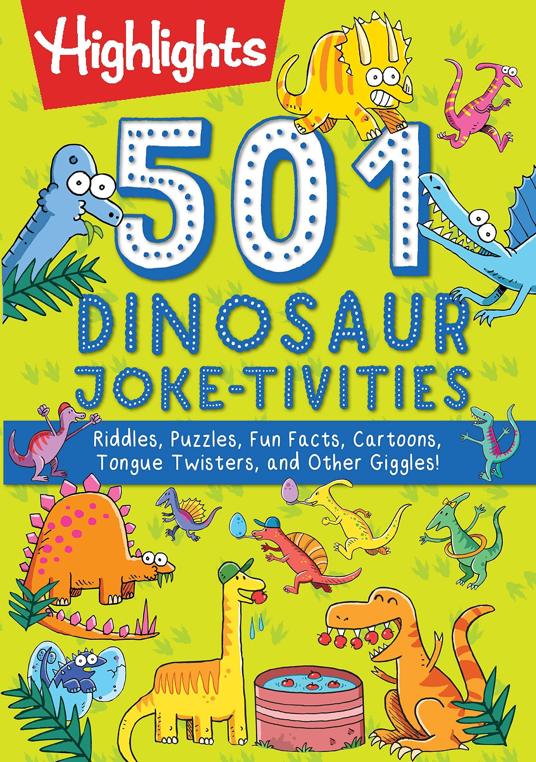 501 Dinosaur Joke Tivities Riddles Puzzles Fun Facts