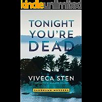 Tonight You're Dead (Sandhamn Murders Book 4)