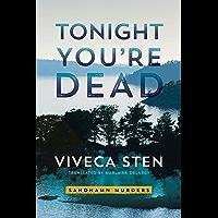 Tonight You're Dead (Sandhamn Murders Book 4) (English Edition)