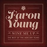 Wine Me Up - the Best of the Mercury Years