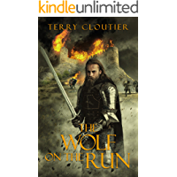 The Wolf On The Run (The Wolf of Corwick Castle Book 3)