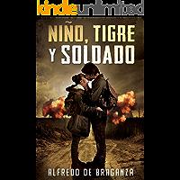 NIÑO, TIGRE y SOLDADO (una historia real