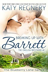 Breaking Up with Barrett: The English Brothers #1 (The Blueberry Lane Series - The English Brothers) Kindle Edition
