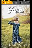 Isabel: A Regency Romance (Families of Dorset Book 2)
