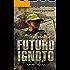 Futuro Ignoto