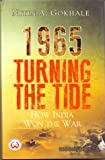 1965 Turning the Tide: How India Won the War