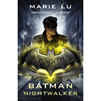 Batman: Nightwalker (DC Icons series) (Batman 2)
