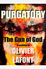 Purgatory: The Gun of God Kindle Edition