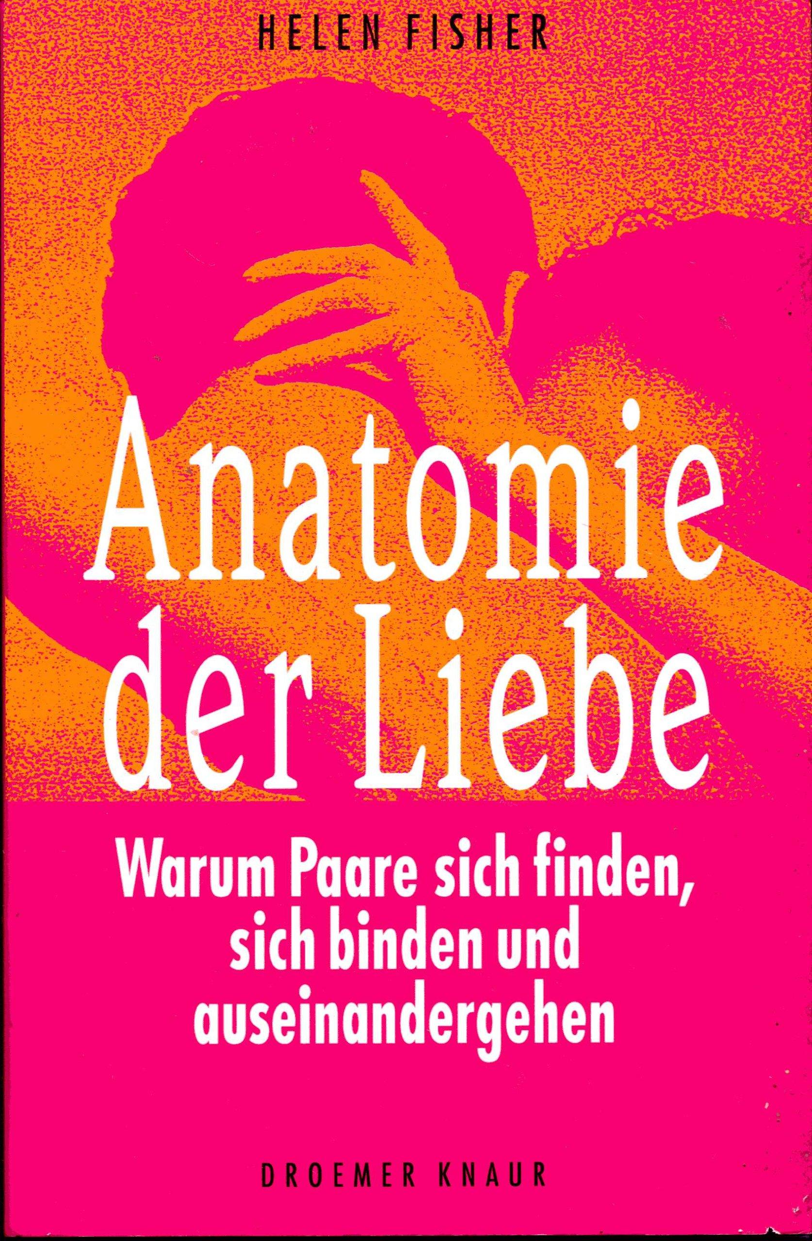 Anatomie der Liebe: Amazon.de: Helen Fisher: Bücher