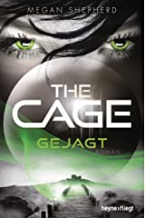 The Cage - Gejagt: Roman (The Cage-Serie 2) (German Edition) Kindle Edition