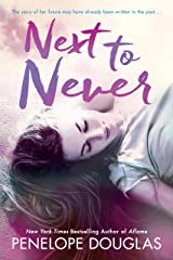 Next To Never (The Fall Away Series) Kindle Edition