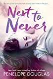 Next To Never (The Fall Away Series)